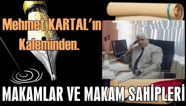 Mehmet Kartal'ın Çok Konuşulacak Yazısı.
