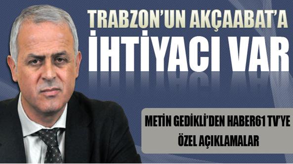 Trabzon'un Akçaabat'a İhtiyacı Var