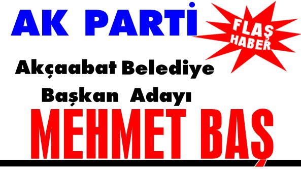 Ak Parti'nin Akçaabat Belediye Başkan Adayı Mehmet Baş
