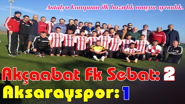 Antalya Kampının İlk Hazırlık Maçını Kazandık.