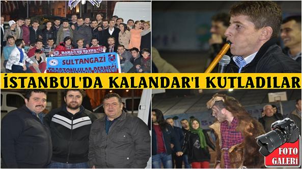 Trabzonlu Gençler İstanbul'da Kalandar'ı Kutladı
