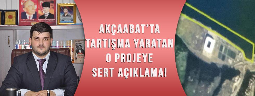 Akçaabat'ta Tartışma Yaratan O Projeye Sert Açıklama!