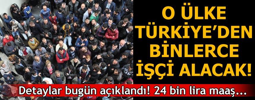 O Ülke Türkiye'den Binlerce İşçi Alacak! Detaylar Bugün Açıklandı