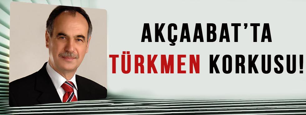 Akçaabat'ta Türkmen Korkusu!