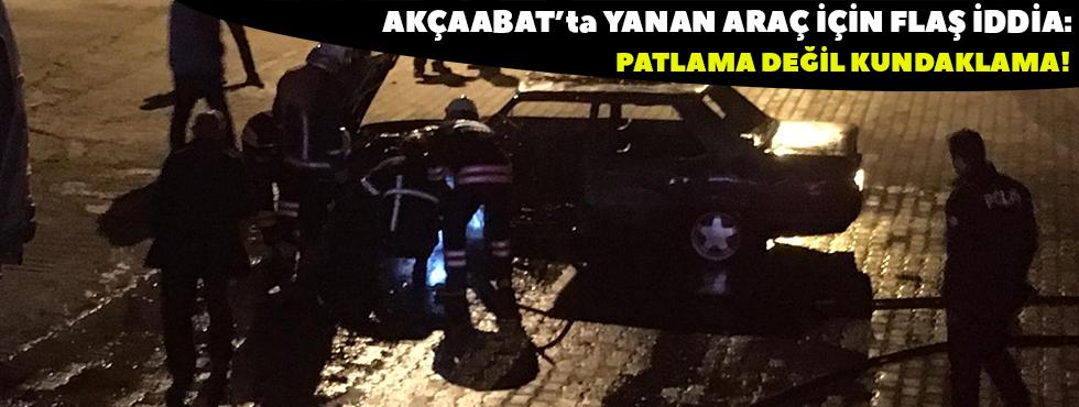 Akçaabat'ta Dün Gece Saatlerinde Yanan Araç İle İlgili Yeni Bir İddia Ortaya Atıldı
