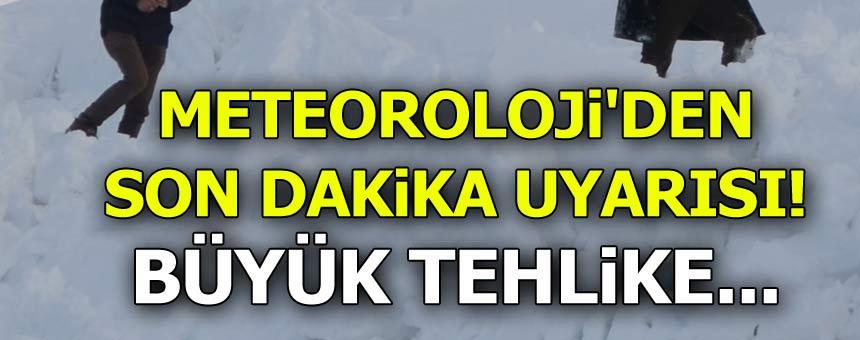Meteoroloji'den Son Dakika Uyarısı! Büyük Tehlike...