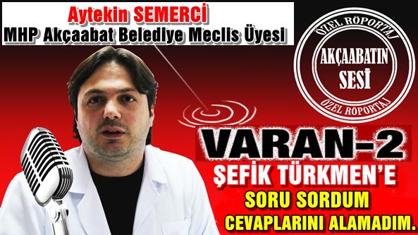 """Şefik Türkmen'de """"Herşeyi Ben Bilirim Ve Tek Adamlılık"""" Özelliği Var"""