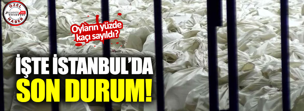İşte İstanbul'daki Son Durum!
