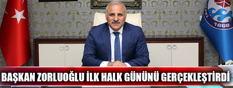 Başkan Zorluoğlu İlk Halk Gününü Gerçekleştirdi