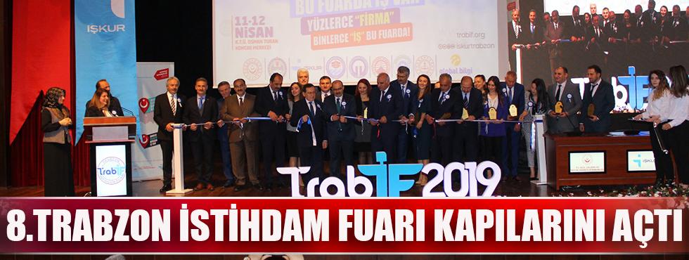 8. Trabzon İstihdam Fuarı Kapılarını Açtı