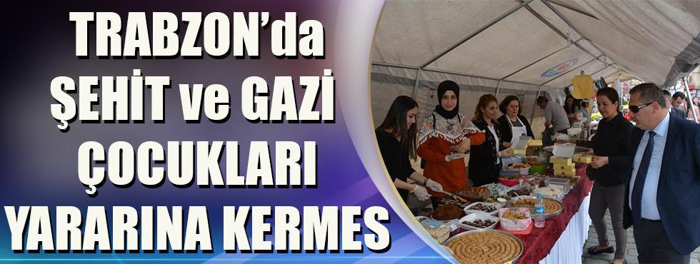 Trabzon'da Şehit Ve Gazi Çocukları Yararına Kermes