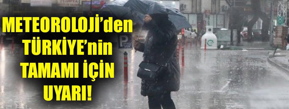 Meteoroloji'den Türkiye'nin Tamamı İçin Uyarı!