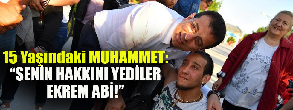 15 Yaşındaki Muhammet: Senin Hakkını Yediler Ekrem Abi!