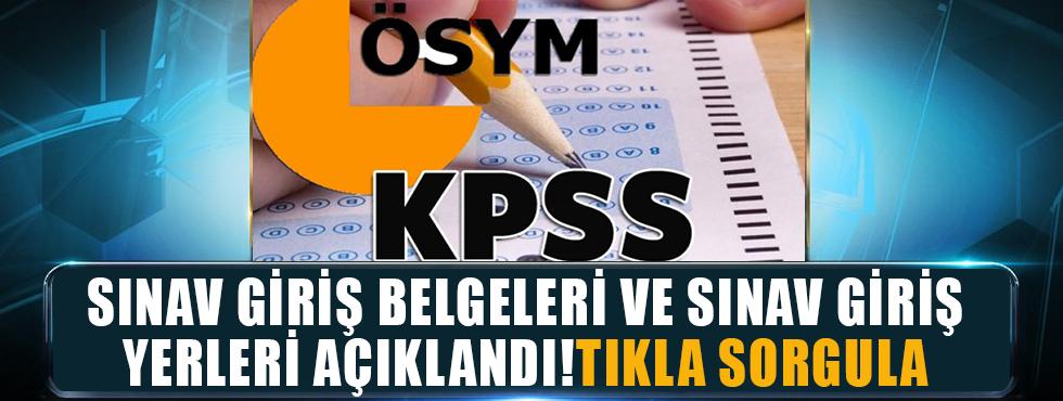KPSS Sınav Giriş Belgeleri Ve Sınav Giriş Yerleri Açıklandı! Tıkla Sorgula