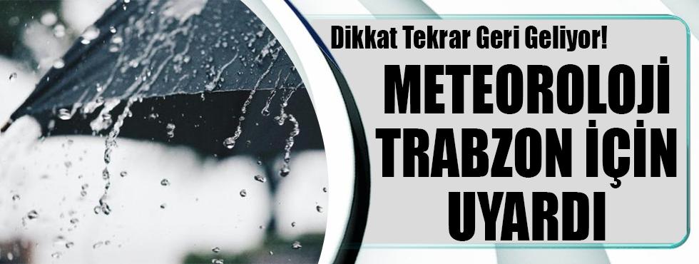 Dikkat! Trabzon'a Sağanak Uyarısı Yapıldı