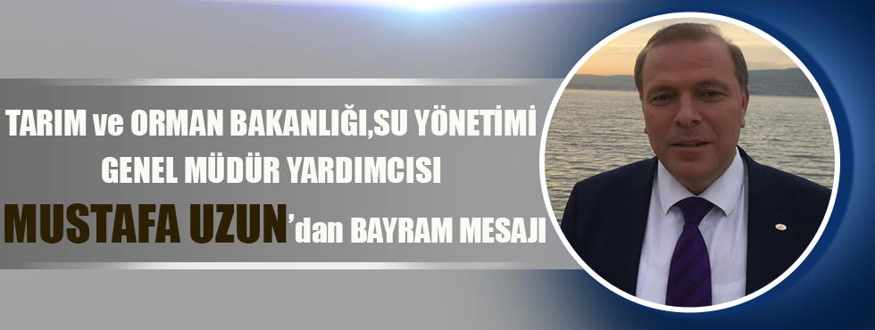 Mustafa Uzun Kurban Bayramı Mesajı Yayınladı