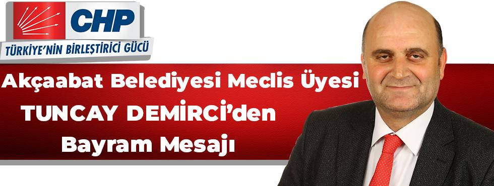 Tuncay Demirci Kurban Bayramı Mesajı Yayınladı