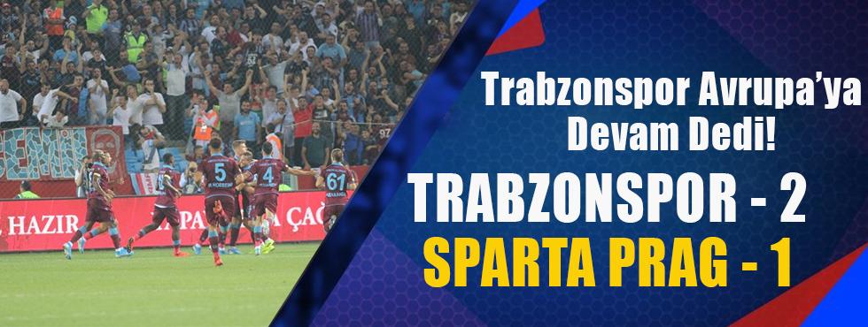 Trabzonspor Avrupa'ya Devam Dedi!
