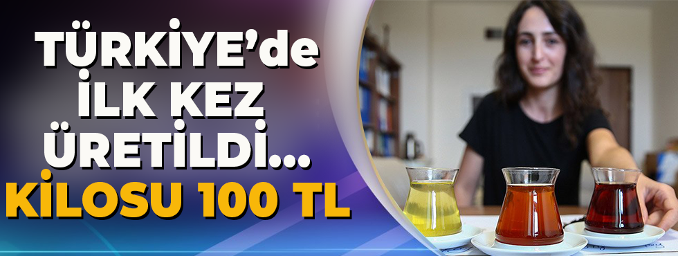 Türkiye'de İlk Kez Üretildi… Kilosu 100 TL