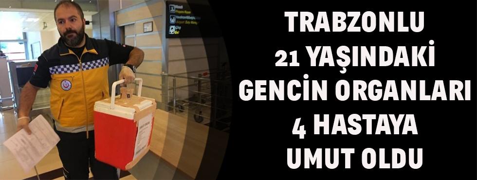 Trabzon'da 21 Yaşındaki Gencin Organları 4 Hastaya Umut Oldu