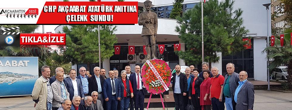 Akçaabat CHP'den Çelenk Sunma Töreni!