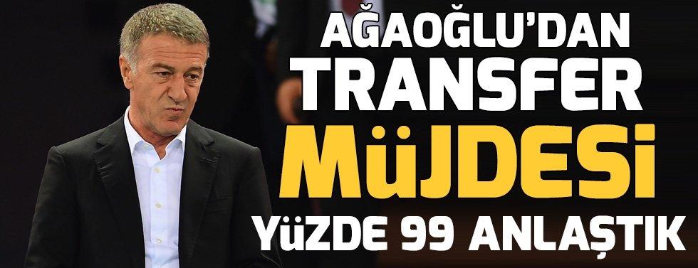 Ahmet Ağaoğlu'dan Transfer Müjdesi! Yüzde 99....