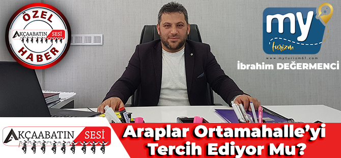 """Akçaabatlı Genç Turizmci,""""My Turizm"""" Yönetim Kurulu Başkanı İbrahim Değermenci İle Trabzon Turizmini Konuştuk"""