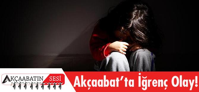 Akçaabat'ta İğrenç Olay! Çocuklara Cinsel İstismar