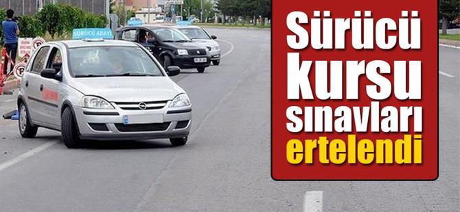 Sürücü Kursları Sınavları Mart Sonuna Kadar Ertelendi.