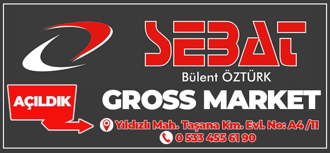 Sebat Gross Market Parakende Satış Noktası Hizmete Açıldı!