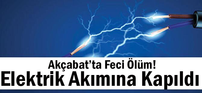 Akçaabat'ta Feci Ölüm!Elektrik Akımına Kapıldı
