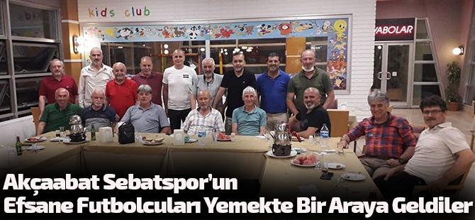 Akçaabat Sebatspor'un Efsane Futbolcuları Yemekte Bir Araya Geldiler