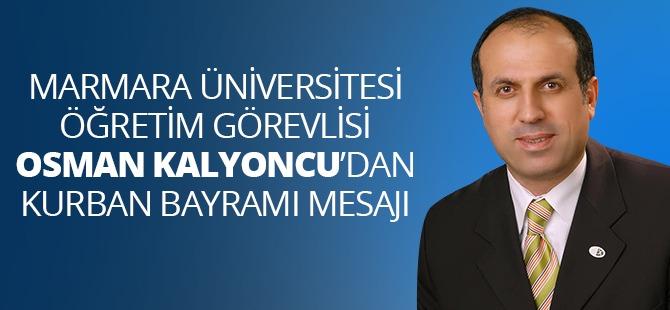 Osman Kalyoncu'dan Kurban Bayramı Mesajı