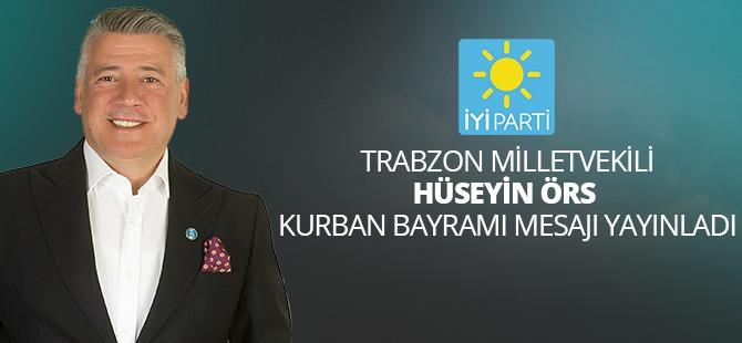 İYİ Parti Trabzon milletvekili Hüseyin Örs'den Kurban Bayramı Mesajı