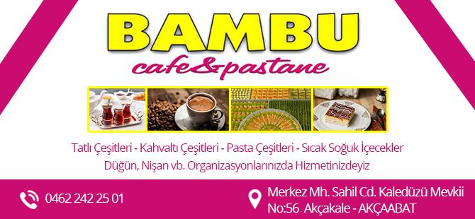 Bambu Cafe Akçaabat Akçakale'de
