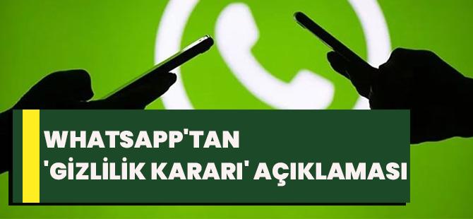 Whatsapp'tan 'Gizlilik Kararı' Açıklaması