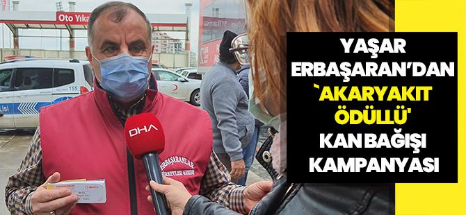 Akçaabatlılar Vakfı Başkanı Yaşar Erbaşaran'dan `Akaryakıt Ödüllü' Kan Bağışı Kampanyası