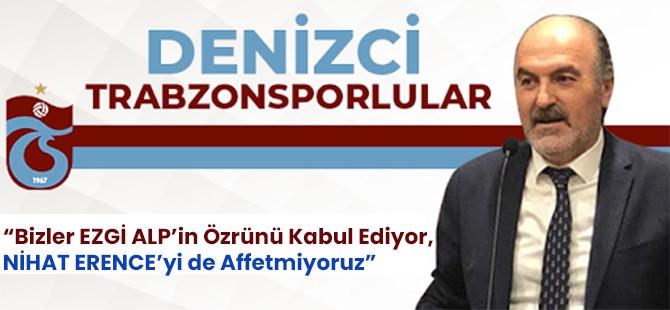 Denizci Trabzonsporlular Grubu Ortak Açıklama Yaptı! Nihat Erence'yi Affetmiyoruz