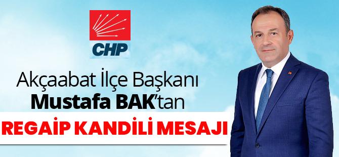CHP Akçaabat İlçe Başkanı Mustafa Bak'tan Kandil Mesajı