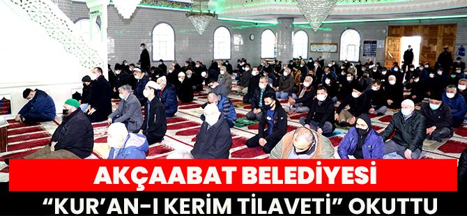 """Akçaabat Belediyesi """"Kur'an-I Kerim Tilaveti"""" Okuttu"""
