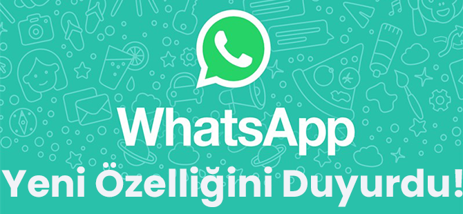 Whatsapp, Yeni Özelliğini Duyurdu: 'Gözleriniz İçin'