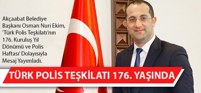 Türk Polis Teşkilatı 176. Yaşında