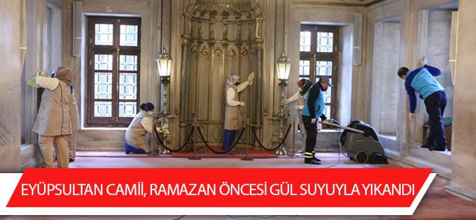 Eyüpsultan Camii, Ramazan Öncesi Gül Suyuyla Yıkandı