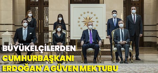 Büyükelçilerden Cumhurbaşkanı Erdoğan'a Güven Mektubu