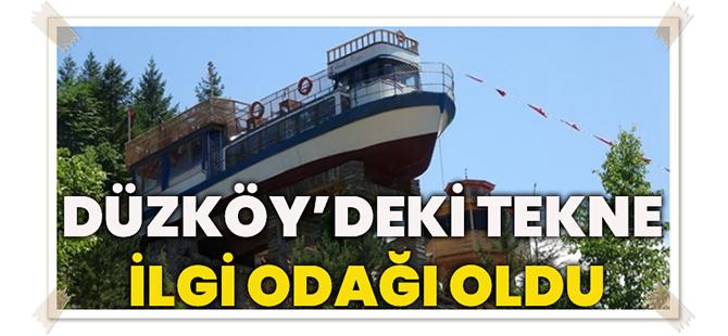 Düzköy'deki Tekne İlgi Odağı Oldu