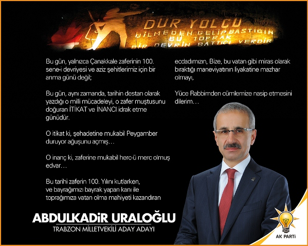 Abdulkadir Uraloğlu Çanakkale Zaferi Mesajı Yayınladı
