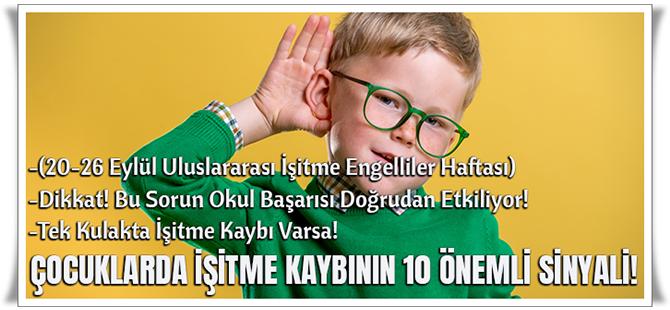 Çocuklarda İşitme Kaybının 10 Önemli Sinyali!