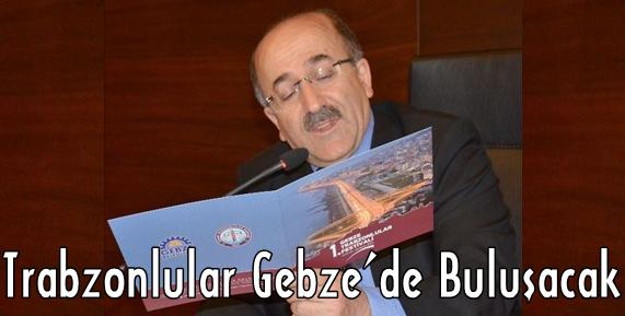 1.Gebze Trabzonlular Festivali 25 Nisan-3 Mayıs Tarihleri Arasında