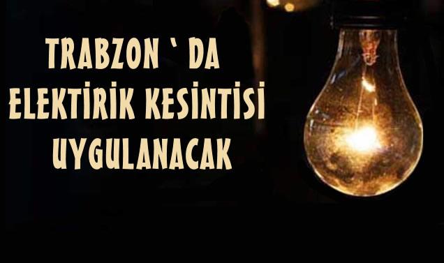 Trabzon ' da Elektirik Kesintisi Uygulaması