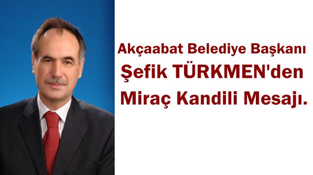 Şefik Türkmen'den Kandil Mesajı